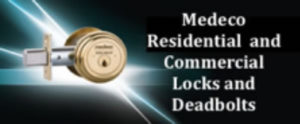 Medeco Residential and Commercial Locks and Deadbolts